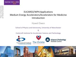EUCARD2/WP4:Applications Medium Energy Accelerators/Accelerators for Medicine Introduction