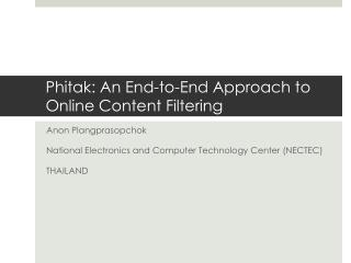Phitak : An End-to-End Approach to Online Content Filtering