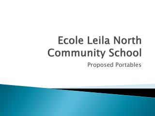 Ecole  Leila North Community School