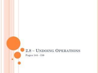 2.8 � Undoing Operations