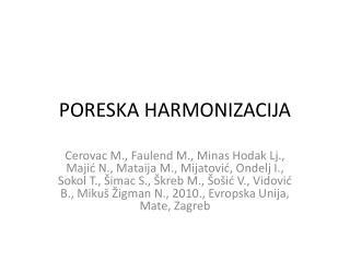 PORESKA HARMONIZACIJA