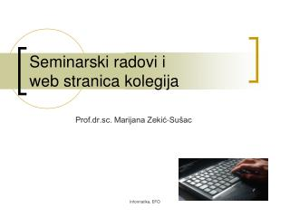Seminarski radovi i  web stranica kolegija