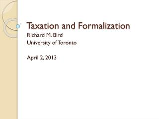 Taxation and Formalization