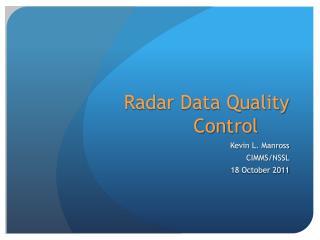 Radar Data Quality Control