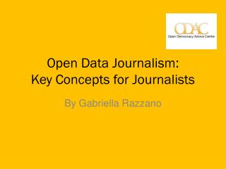 Open Data Journalism: Key Concepts for Journalists