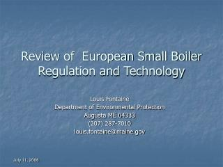 Review of  European Small Boiler Regulation and Technology