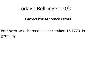 Today's  Bellringer  10/01