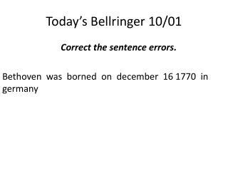 Today's  Bellringer  10/01