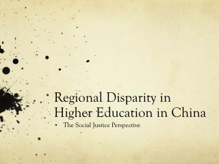 Regional Disparity in Higher Education in China
