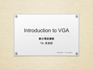 Introduction to VGA