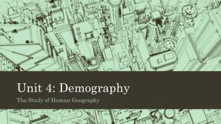 Unit 4: Demography
