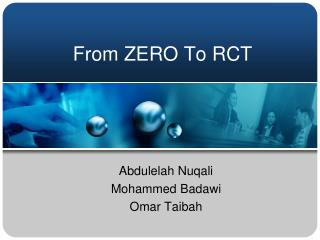 From ZERO To RCT