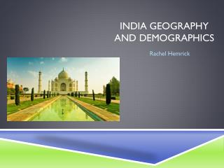 India Geography and Demographics