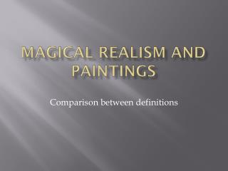 Magical Realism and Paintings