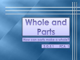 Whole and Parts