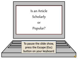 Is an Article  Scholarly  or  Popular?