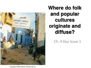 Where do folk and popular cultures originate and diffuse?