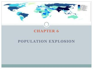 Chapter 6 Population  Explosion