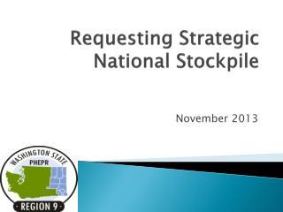 Requesting Strategic National Stockpile