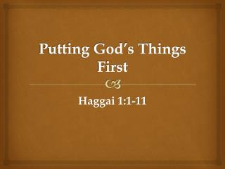 Putting God�s Things First
