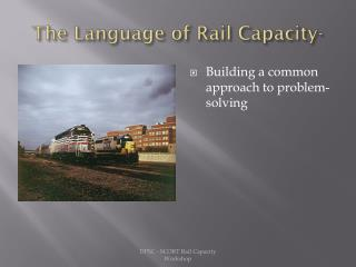 The Language of Rail Capacity-