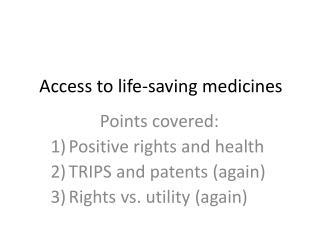 Access to life-saving medicines