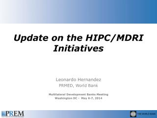 Update on the HIPC/MDRI Initiatives