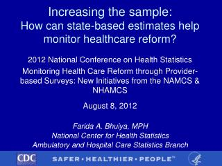 Increasing the sample:  How can state-based estimates help monitor healthcare reform?