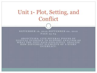 Unit 1- Plot, Setting, and Conflict