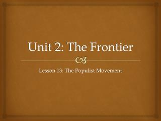 Unit 2: The Frontier