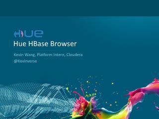 Hue  HBase  Browser