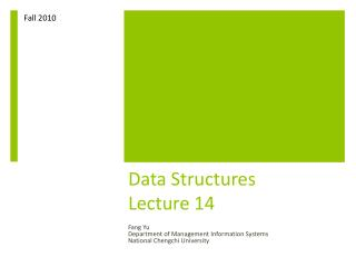 Data Structures Lecture 14
