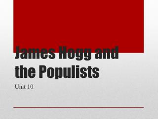 James Hogg and the Populists