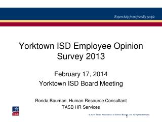 Yorktown ISD Employee Opinion Survey 2013