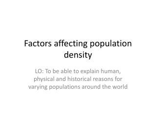 Factors affecting population density
