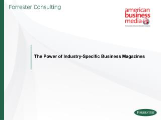 The Power of Industry-Specific Business Magazines