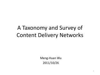 A Taxonomy and Survey of Content Delivery Networks