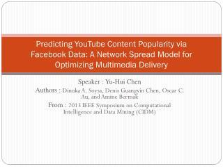 Speaker :  Yu- Hui  Chen