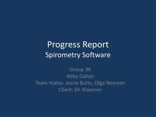 Progress Report Spirometry Software