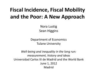 Fiscal Incidence, Fiscal Mobility and the Poor: A New Approach