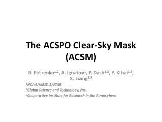 The ACSPO Clear-Sky Mask (ACSM)
