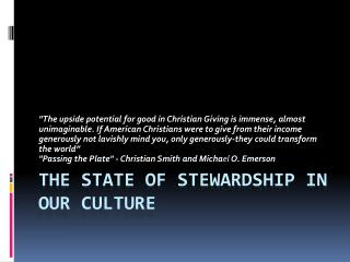 The State of Stewardship in our Culture