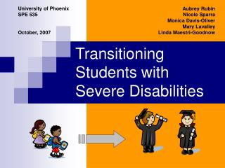 Transitioning  Students with Severe Disabilities