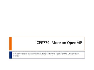 CPE779: More on  OpenMP