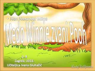 Medo Winnie zvani Pooh