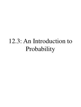 12.3: An Introduction to Probability