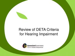 Review of DETA Criteria  for Hearing Impairment