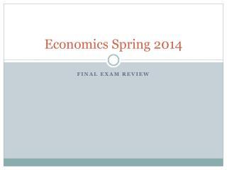 Economics Spring 2014