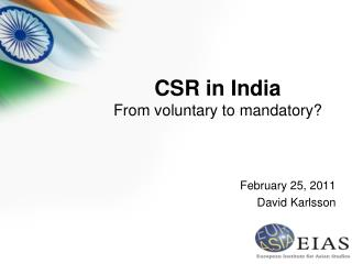 CSR in India From voluntary to mandatory
