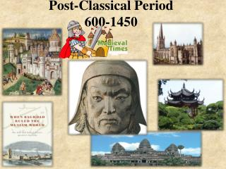 Post-Classical Period 600-1450